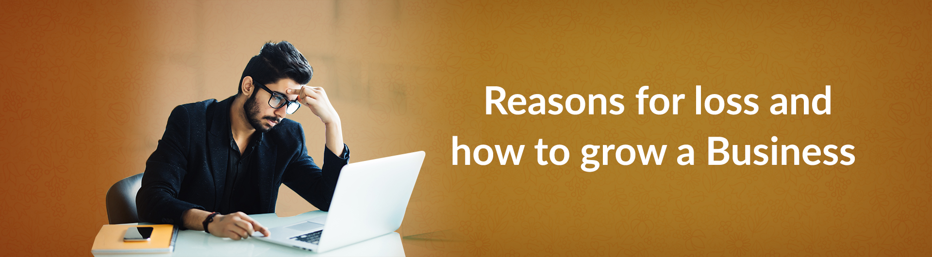 Reasons for loss and how to grow a business