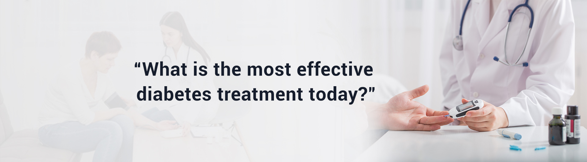 What is the most effective Diabetes Treatment today?